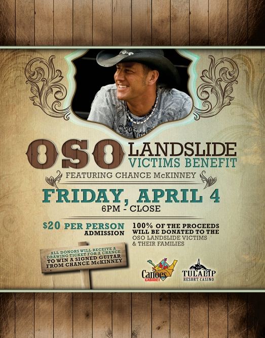 CMT Award Winner, Chance McKinney, will perform at the Oso Landslide Victims Benefit on April 4th, 2014 at the Tulalip Resort Casino